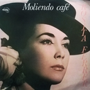 Moliendo café (Remasterizado 2016)/Rosita Ferrer