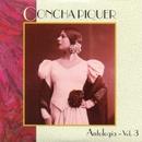 Antologia, Vol. 3/Concha Piquer