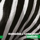 Umbada/Mamadou & Sama Yoon