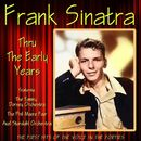 Thru the Early Years/Frank Sinatra