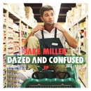 Dazed And Confused EP/Jake Miller