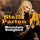 Mountain Songbird (Radio Edit)/Stella Parton