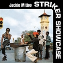 Striker Showcase/JACKIE MITTOO