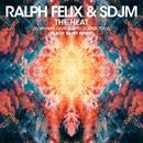 The Heat (I Wanna Dance With Somebody) [Black Saint Remix]/Ralph Felix & SDJM