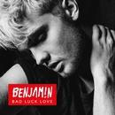 Bad Luck Love/Benjamin