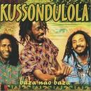 Rock Steady/Kussondulola