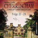 Cherringham - Landluft kann tödlich sein: Sammelband 8, Folge 22-24 (Ungekürzt)/Neil Richards, Matthew Costello