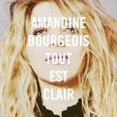 Tout est clair/Amandine Bourgeois