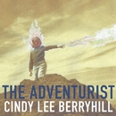 The Adventurist/Cindy Lee Berryhill