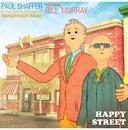 Happy Street (feat. Bill Murray)/Paul Shaffer & The World's Most Dangerous Band