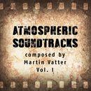 Atmospheric Soundtracks, Vol. 1/Martin Vatter