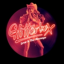 Glitterbox - Love Is The Message/Simon Dunmore