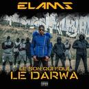 Le son qui fout le darwa/Elams