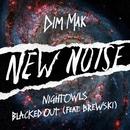 Blacked Out (feat. Brewski)/NIGHTOWLS