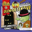 Olchi-Detektive: Folge 20 - Der Gangster-Tunnel/Erhard Dietl