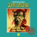 Tonstudio Braun, Folge 69: Ich stieß das Tor zur Hölle auf. Teil 1 von 3/John Sinclair