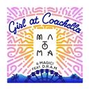 Girl At Coachella (feat. DRAM)/Matoma & MAGIC!