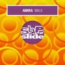 Walk (Remixes)/Amira