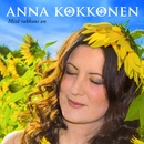 Mitä rakkaus on/Anna Kokkonen