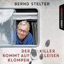 Der Killer kommt auf leisen Klompen (Gekürzt)/Bernd Stelter