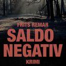 Saldo negativ (uforkortet)/Frits Remar