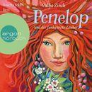 Penelop und der funkenrote Zauber (Ungekürzte Lesung)/Valija Zinck
