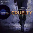 Cruelty - Ab jetzt kämpfst du allein (Ungekürzte Lesung)/Scott Bergstrom