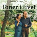 Toner i livet (uforkortet)/Inger Støjberg
