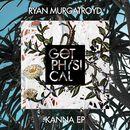 Kanna EP/Ryan Murgatroyd