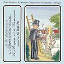 Si musique m'etait contée... - La Bergère et le Ramoneur raconté sur Strauss/Théatre Populaire de la Petite France, Orchester der Wiener Volksoper, Carl Michalski