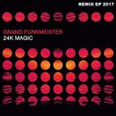 24K Magic 2017 Remix EP/Grand Funkmeister