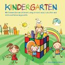 Kindergarten - Well Known German Children's Songs in Duet Vocal, Kids Choir and Instrumental Arrangements/Hanjo & Vika Gäbler
