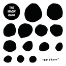 EP Three/The Magic Gang