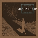 Memories Are Now/Jesca Hoop