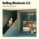 French Press/Rolling Blackouts Coastal Fever