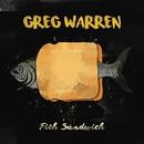 Fish Sandwich/Greg Warren