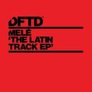 The Latin Track/Melé