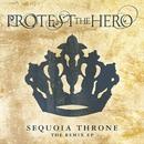 Sequoia Throne (Remix EP)/Protest the Hero