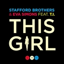 This Girl (feat. Eva Simons & T.I.) (Lyric Video)/Stafford Brothers