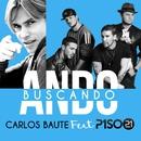 Ando buscando (feat. Piso 21)/Carlos Baute