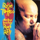 Nice Boys Don't Play Rock'n'Roll/Rose Tattoo