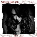 Red Leaf (Bonus Edition)/Shelley Harland