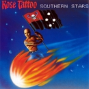 Southern Stars/Rose Tattoo