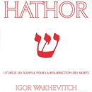 Hathor/Igor Wakhévitch