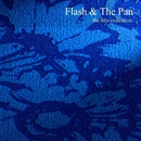 The Hits Collection/Flash & The Pan