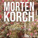 Den røde sten (uforkortet)/Morten Korch