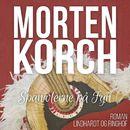 Spaniolerne på Fyn (uforkortet)/Morten Korch