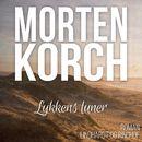 Lykkens luner (uforkortet)/Morten Korch