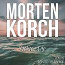 Doktor Ole (uforkortet)/Morten Korch