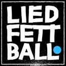 Ball/Liedfett